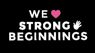 We Love Strong Beginnings!
